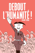 Debout l'Humanité ! 1 Manga