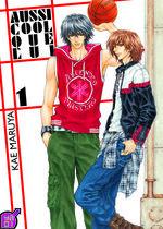 Aussi Cool que Lui 1 Manga