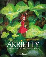 Arrietty, le Petit Monde des Chapardeurs 1 Livre illustré