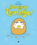 Bonjour Tamago ! 1 Livre illustré