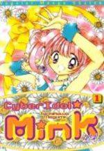 Cyber Idol Mink # 1