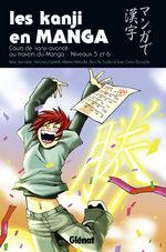 Les Kanji en Manga 3 Méthode