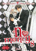 No money ! 8 Manga