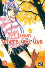 A Town Where You Live 6