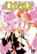 Utena, La Fillette Revolutionnaire 3 Manga