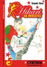 Hikari no Densetsu - Cynthia ou le Rythme de la Vie 5