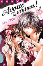 Avoue que tu m'aimes T.1 Manga