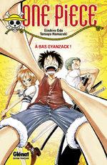 One Piece - À Bas Gyanzack 1 Roman