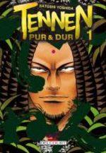 Tennen, Pur et Dur 1 Manga