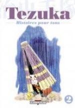 Tezuka - Histoires pour Tous 2 Manga