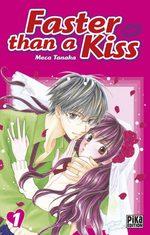 Faster than a kiss T.1 Manga