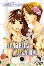 Dangereuse Attraction 2