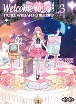 Welcome to Hotel Williams Child Bird T.3 Manga