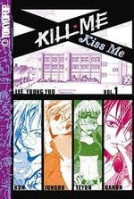 Kill me, Kiss me 1