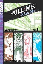 Kill me, Kiss me 3