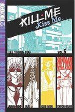 Kill me, Kiss me 5
