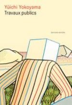 Travaux Publics 1 Manga