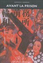 Avant la Prison 1 Manga