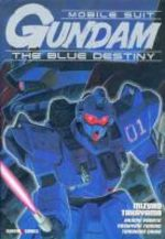 Mobile Suit Gundam - Blue Destiny 1 Manga