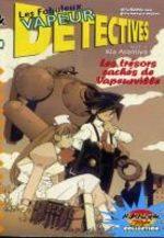 Les Fabuleux Vapeurs Détectives 4 Manga