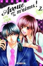 Avoue que tu m'aimes T.2 Manga