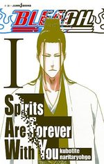 Bleach - Spirits Are Forever With You 1 Roman