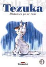 Tezuka - Histoires pour Tous 3 Manga