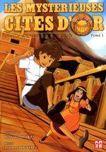 Les Mystérieuses Cités d'Or 1 Global manga