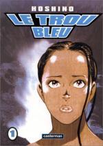 Le Trou Bleu T.1 Manga