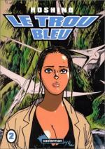 Le Trou Bleu T.2 Manga
