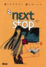 Next Stop 2 Manga