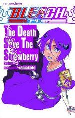 Bleach - The Death Save The Strawberry 1 Roman