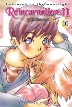 Réincarnations II - Embraced by the Moonlight T.10 Manga
