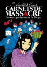 Carnets de Massacre, Les étranges incidents de Tengai Manga