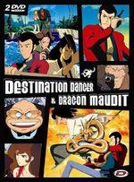 Lupin III - Destination danger & Dragon maudit 1 OAV