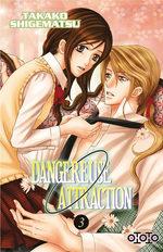 Dangereuse Attraction 3