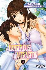 Dangereuse Attraction 4