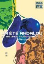 Un été Andalou et autres Aubergines 1 Manga