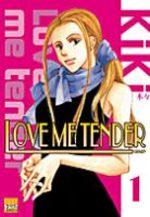 Love me Tender 1 Manga