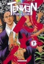 Tennen, Pur et Dur 2 Manga