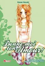 Donne-moi ton Amour ! Manga