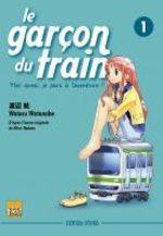 Le Garçon du Train : Moi Aussi, Je Pars à l'Aventure ! 1 Manga