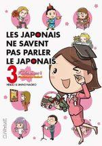 Les Japonais ne savent pas parler le japonais 3 Manga