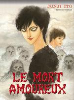 Le mort amoureux [Junji Ito Collection n°14] 1 Manga