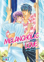 Melancholic love - Amour mélancolique 1 Manga