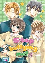 Stop Bullying Me! 2 Manga