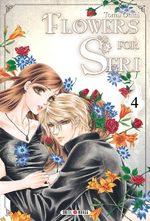 Flowers for Seri T.4 Manga