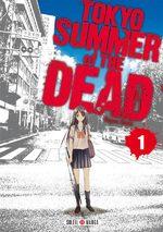 Tokyo - Summer of the dead T.1 Manga