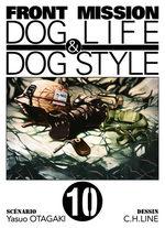 Front Mission Dog Life and Dog Style T.10 Manga