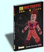 Dragon Ball Multiverse - Artbook 1 Artbook